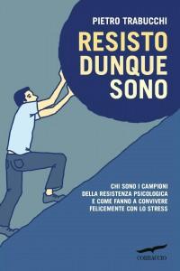 """Disabili DOC – """"Resisto dunque sono"""" il libro di Pietro Trabucchi"""