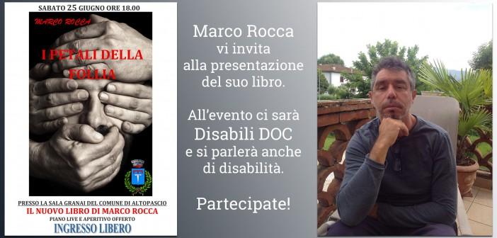«Se diventassi anche io Disabile?» n. 1 / Marco Rocca, direttore dell'altrui manualità
