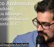 Disabili DOC – «Se diventassi anche io Disabile?» n. 2 / Francesco Ambrosino