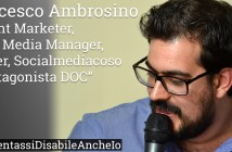 Disabili DOC – «Se diventassi anche io Disabile?» n. 2 / Francesco Ambrosino
