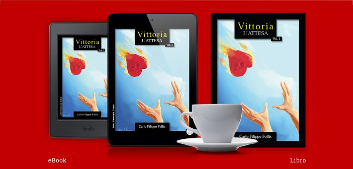 "È libro ""Vittoria ~ L'attesa"" – D-Storie in salsa realtà"