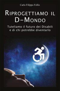 """Disabili DOC – """"Riprogettiamo il D-Mondo"""", Libro ed eBook"""