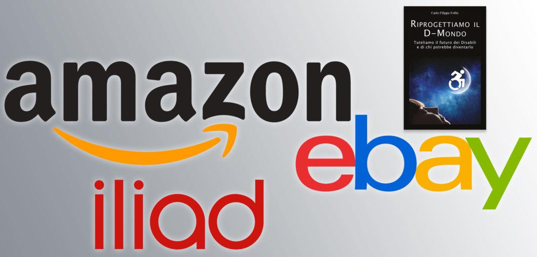 Disabili DOC – Amazon, eBay e Iliad: Disabili DOC vi chiede di dare il buon esempio