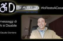 Disabili DOC – #IoRestoACasa, il messaggio di Claudio Giordana