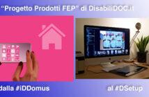 """Disabili DOC – Al via """"Progetto Prodotti FEP"""""""