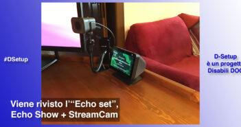 """Disabili DOC – Immagine di copertina di """"Ottimizziamo l'""""Echo Set"""" ricollocando Echo Dot, BroadLink RM4 Pro e Harmony Elite"""""""