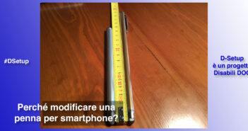 "Disabili DOC – Immagine di copertina di ""#DSetup / Parte 9ª / «No dito? Ahi ahi ahi!», nessun problema, genio più penna capacitiva"""