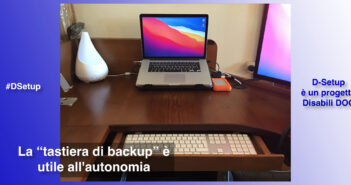"Disabili DOC – Immagine di copertina di ""#DSetup / Parte 11ª / Cos'è la ""tastiera di backup""? Una previdente soluzione per Disabili"""