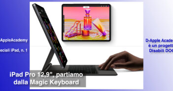 """Disabili DOC – Immagine di copertina di """"#DAppleAcademy / Parte 8ª / Speciale iPad n. 1 / Partiamo dalla Apple Magic Keyboard"""""""