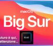 #DAppleAcademy / Parte 1ª / Apple macOS 11 Big Sur e Mac con SoC M1: il futuro che richiede attenzione