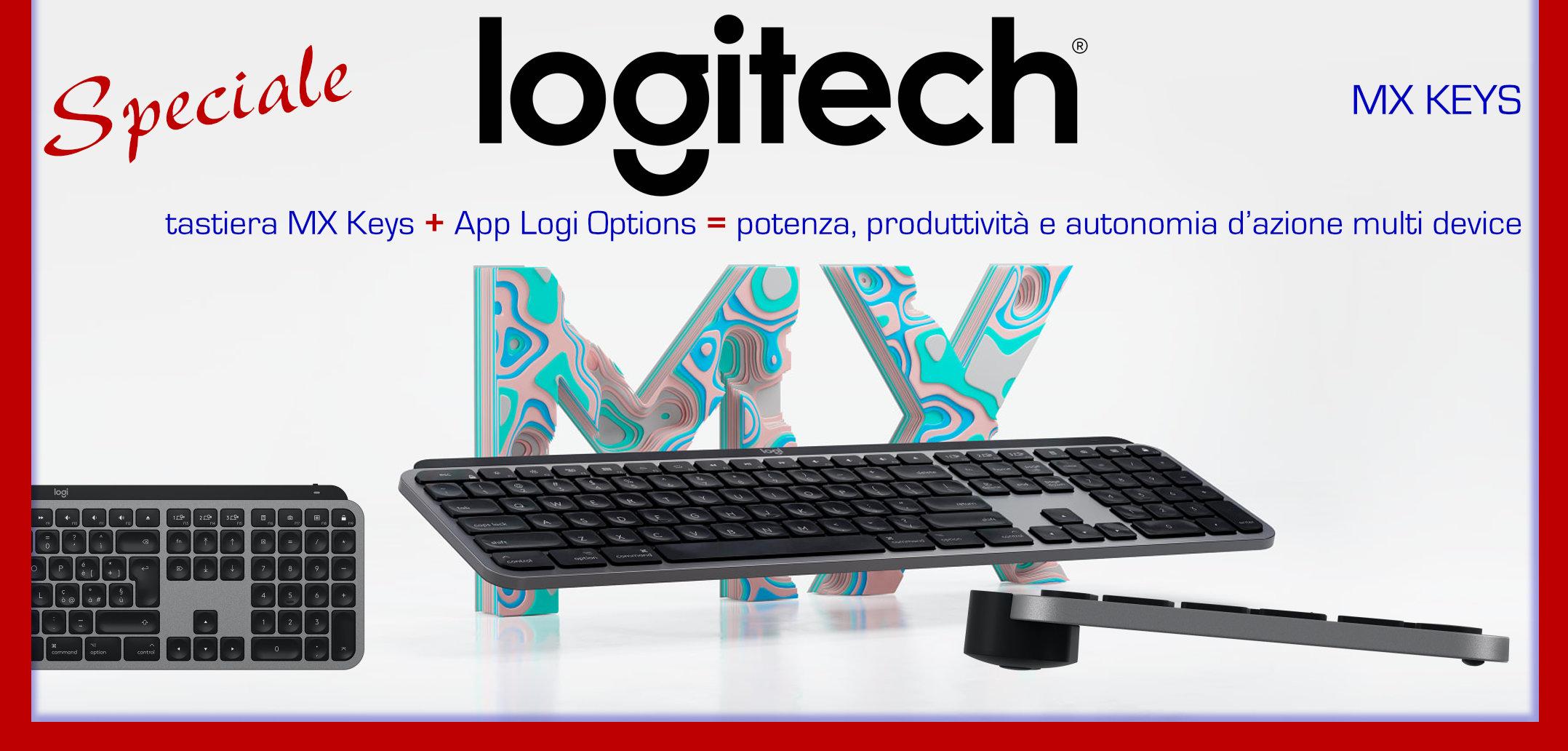 Tecnologia Amica / Logitech MX Keys: una tastiera per la produttività dei Professionisti e la comodità dei Disabili
