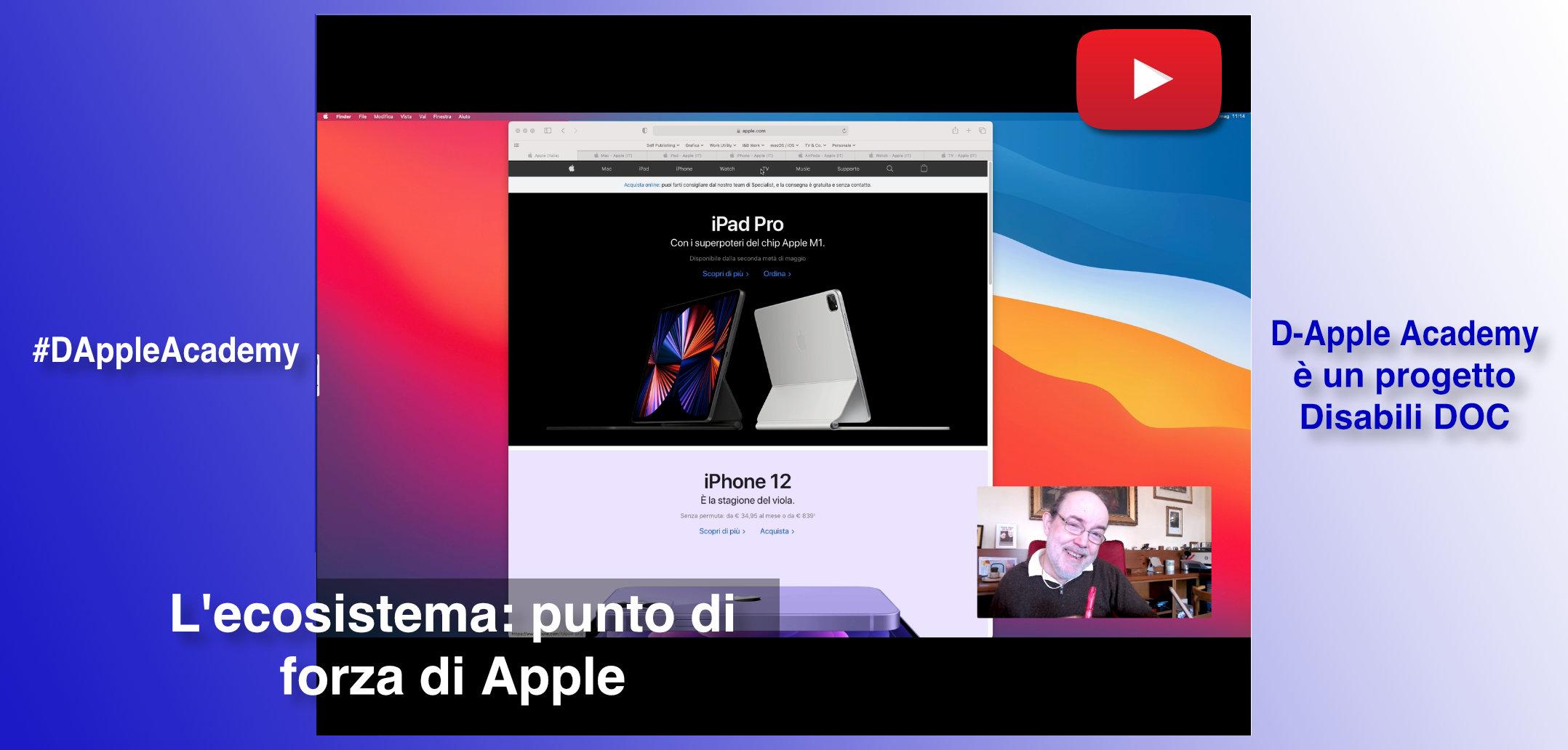 #DAppleAcademy / Parte 2ª / VIDEO / Perché i Disabili dovrebbero scegliere Apple?