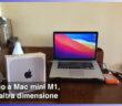 #DSetup / Parte 12ª / L'Apple Mac mini M1 del 2020 diventa il Mac del D-Setup. Quali vantaggi per i Disabili offre il SoC M1?