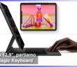 #DAppleAcademy / Parte 8ª / Speciale iPad n. 1 / Partiamo dalla Apple Magic Keyboard